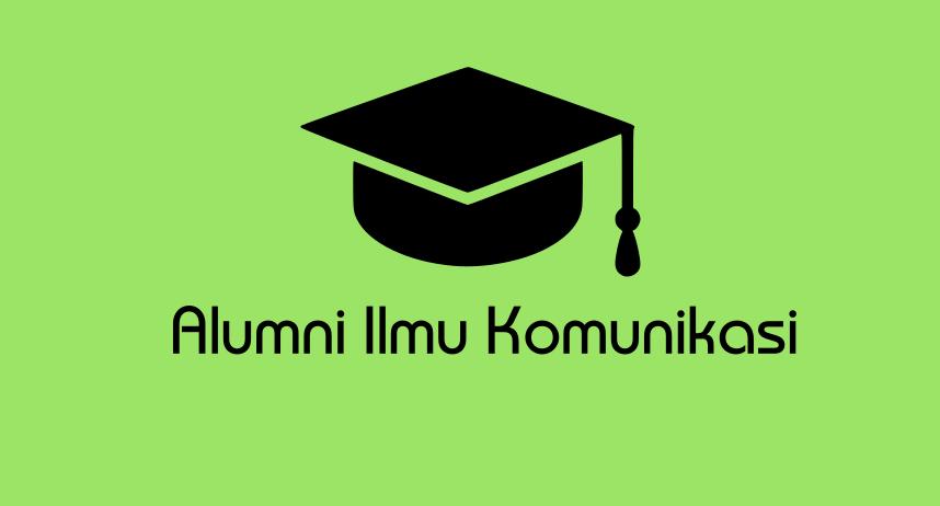 Alumni Ilmu Komunikasi 2017
